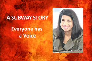 A Subway Story – Everyone Has A Voice