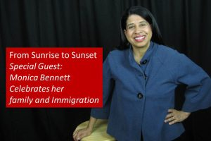 Special Guest Monica Bennett Celebrates Family and Immigration to America